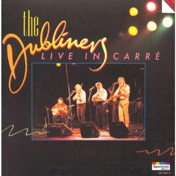 the Dubliners - Live in Carre