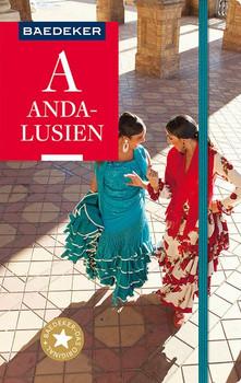 Baedeker Reiseführer Andalusien. mit GROSSER REISEKARTE - Rainer Eisenschmid  [Taschenbuch]