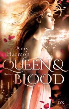 Queen and Blood - Amy Harmon  [Taschenbuch]