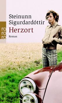 Herzort (rororo) - Steinunn Sigurðardóttir