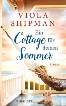 Ein Cottage für deinen Sommer. Roman - Viola Shipman  [Taschenbuch]