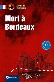 Mort à Bordeaux. Lernkrimi Französisch. Grundwortschatz - Niveau A1 - Virginie Pironin  [Taschenbuch]