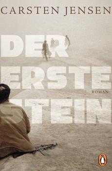 Der erste Stein. Roman - Carsten Jensen  [Taschenbuch]