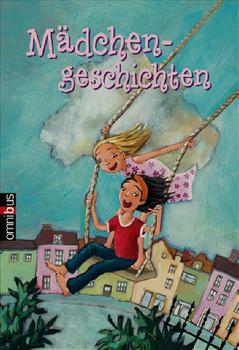 Welttagsedition 2: Mädchengeschichten - Patricia Schröder