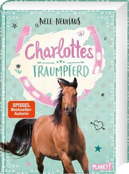 Charlottes Traumpferd 1: Charlottes Traumpferd - Nele Neuhaus  [Gebundene Ausgabe]
