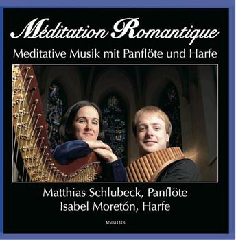 Matthias Schlubeck - Meditation Romantique