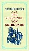 Der Glöckner von Notre Dame - Victor Hugo