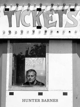 Tickets. Photographs by Hunter Barnes [Gebundene Ausgabe]