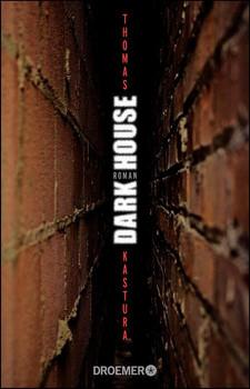 Dark House: Roman - Kastura, Thomas