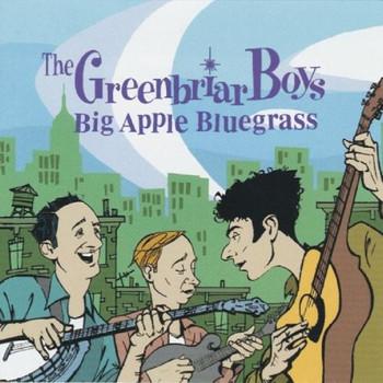 Greenbriar Boys - Big Apple Bluegrass