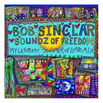 Bob Sinclar - Soundz of Freedom