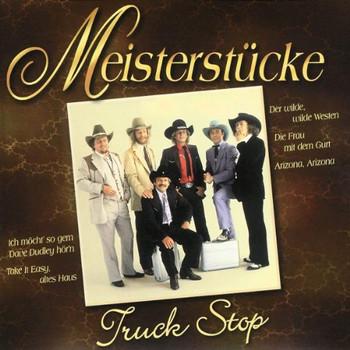Truck Stop - Meisterstücke-Truck Stop
