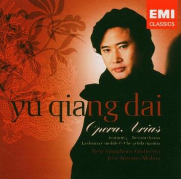 Yu Qiang Dai - Yu Qiang Dai ~ Opera Arias