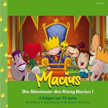 König Macius - Die Abenteuer des König Macius 1