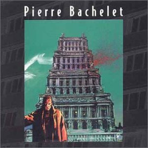 Pierre Bachelet - La Ville Ainsi Soit Il