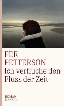 Ich verfluche den Fluss der Zeit - Per Petterson