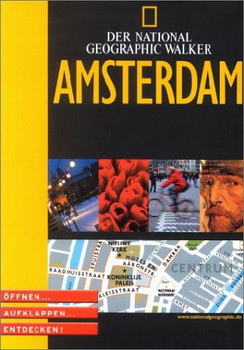National Geographic Explorer. Amsterdam. Öffnen, aufklappen, entdecken!