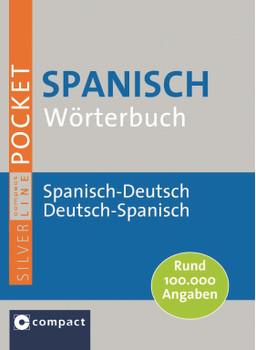 Spanisch Wörterbuch: Spanisch-Deutsch, Deutsch-Spanisch. Rund 100.000 Angaben