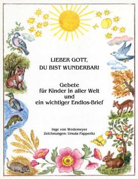 Gebete für Kinder in aller Welt - Lieber Gott, Du bist wunderbar! - Wedemeyer, Inge von