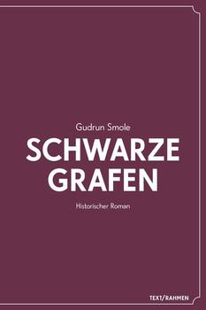 Schwarze Grafen - Gudrun Smole  [Taschenbuch]