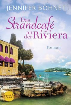 Das Strandcafé an der Riviera - Jennifer Bohnet  [Taschenbuch]