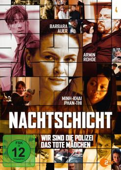 Nachtschicht: Das tote Mädchen / Wir sind die Polizei