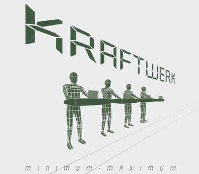 Kraftwerk - Minimum-Maximum [Internationale Version]