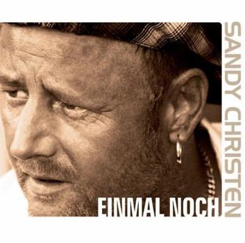 Sandy Christen - Einmal Noch