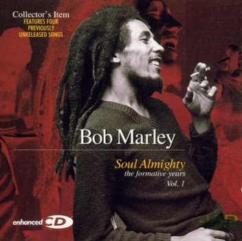 Bob Marley - Soul Almighty (The Formative Years Vol. 1)