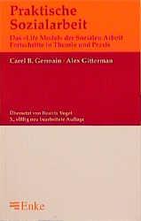 Praktische Sozialarbeit - Carel B. Germain