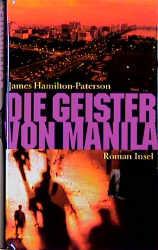 Die Geister von Manila - James Hamilton-Paterson
