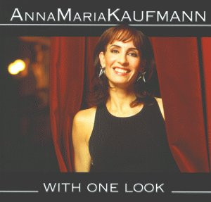 Anna Maria Kaufmann - With One Look
