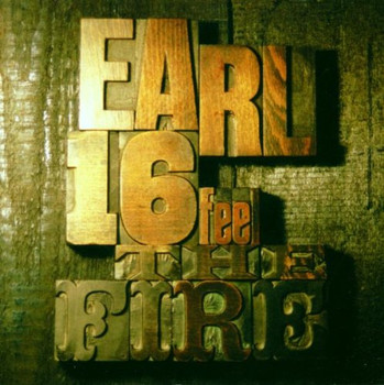 Earl 16 - Feel the Fire