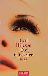 Die Glücksfee. - Carl Hiaasen