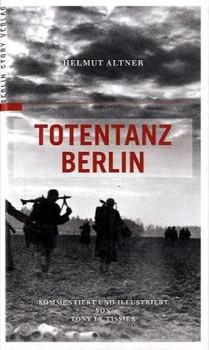 Totentanz Berlin - Helmut Altner