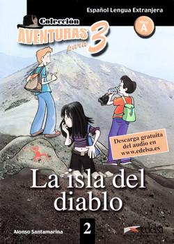 Aventuras para tres: A1 - La isla del diablo - Band 2: Lektüre - Santamarina, Alonso