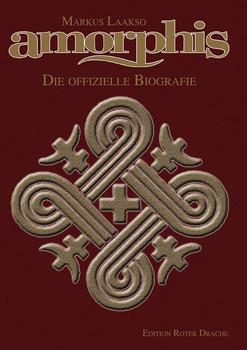 Amorphis. Die offizielle Biografie - Markus Laakso  [Gebundene Ausgabe]