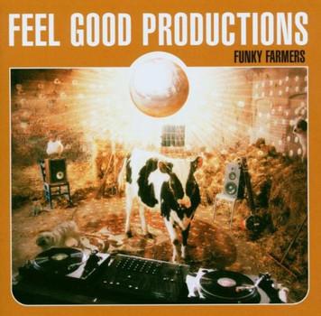 Feel Good Productions - Funky Farmers