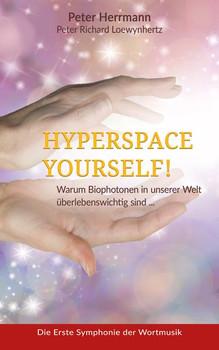 Hyperspace Your Self. Warum lächelt der Buddha? - Peter Richard Loewynhertz  [Gebundene Ausgabe]