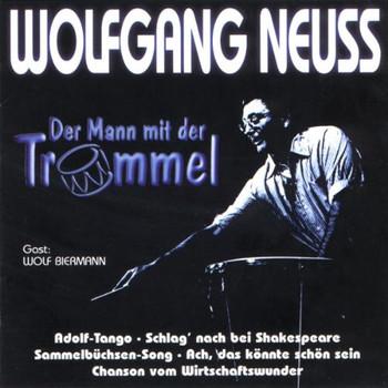 Wolfgang Neuss - Der Mann mit der Trommel