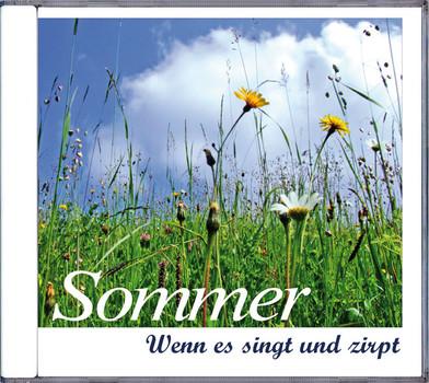 Sommer: Wenn es singt und zirpt