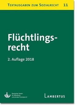 Flüchtlingsrecht. Textausgaben zum Sozialrecht - Band 11 [Taschenbuch]