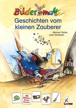 Bildermaus - Geschichten vom kleinen Zauberer / Bilderdrache - Der kleine Zauberer lernt lesen (Wendebuch) - Werner Färber