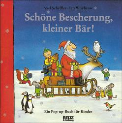 Schöne Bescherung, kleiner Bär - Axel Scheffler