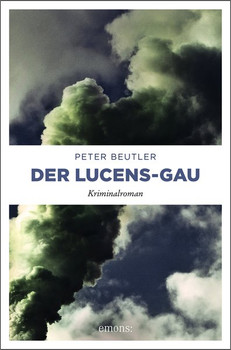 Der Lucens-GAund Kriminalroman - Peter Beutler  [Taschenbuch]