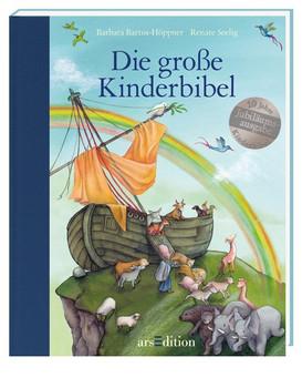 Die große Kinderbibel: Jubiläumsausgabe - Bartos-Höppner, Barbara