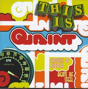 Various - This Is Quaint - Grooves of rubber - Beats of steel
