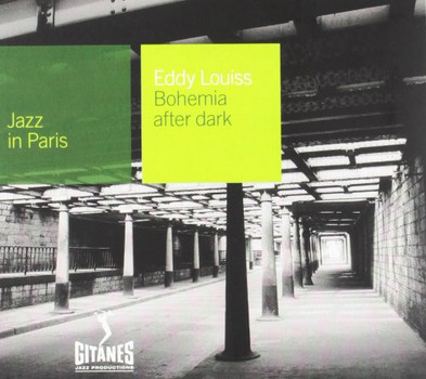 Eddy Louiss - Jazz in Paris - Bohemia After Dark