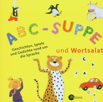 ABC-Suppe und Wortsalat. CD