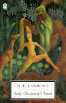 Lady Chatterley's Lover: Cambridge Lawrence Edition: A Propos of Lady Chatterley's Lover (Classic, 20th-Century, Penguin) - D. H. Lawrence